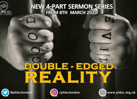 "New Sermon Series – ""Double Edged Reality"""