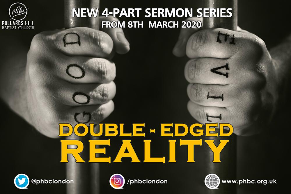 """New Sermon Series – """"Double Edged Reality"""""""