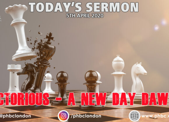 "New Sermon Series – ""VICTORIOUS: A New Day Dawns"""